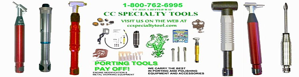 CC Specialty Tools  Porting and Polishing tools for 2 stroke